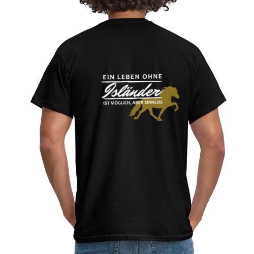 T-Shirt Spruch Leben Islä - Männer T-Shirt