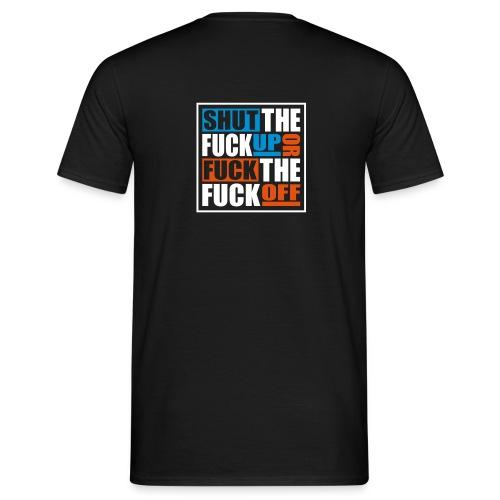 stfu ftfo - Mannen T-shirt