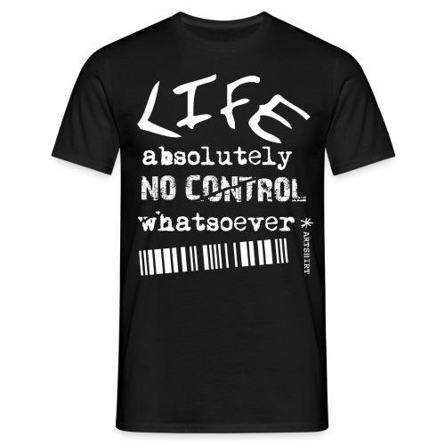 life no control tekst wit + artshirt logo op mouw - Mannen T-shirt