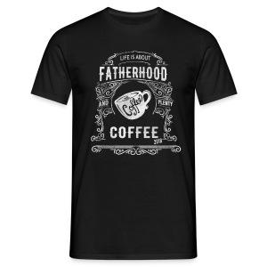 2018 Fatherhood needs Plenty Coffee - Men's T-Shirt