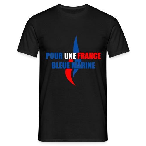 Pour une France Bleue Marine - T-shirt Homme