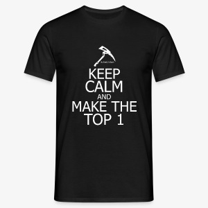 KEEP CALM AND MAKE THE TOP 1 Fortnite edition - T-shirt Homme