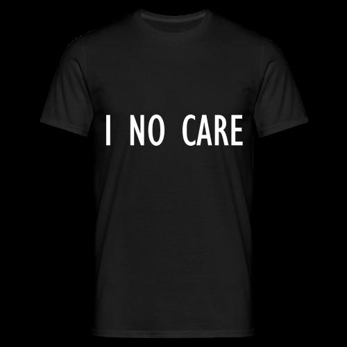 I No Care - Men's T-Shirt