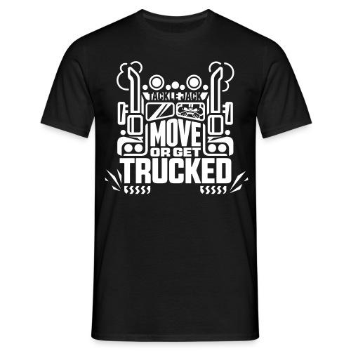 GET TRUCKED - Männer T-Shirt