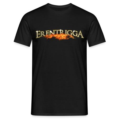 erentrigga - Mannen T-shirt
