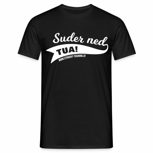 Suder ned, tua! - Männer T-Shirt