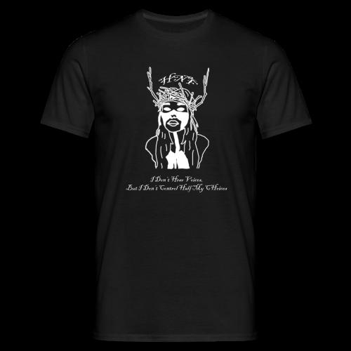 i don hear voices - Men's T-Shirt