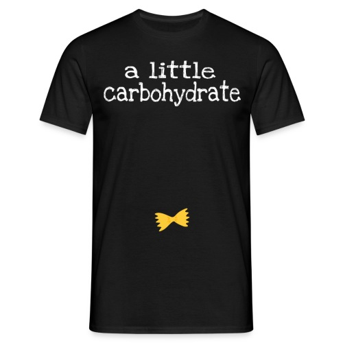 A Little Carbohydrate - Men's T-Shirt