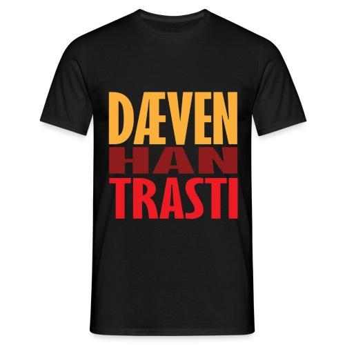 Dæven Han Trasti - T-skjorte for menn