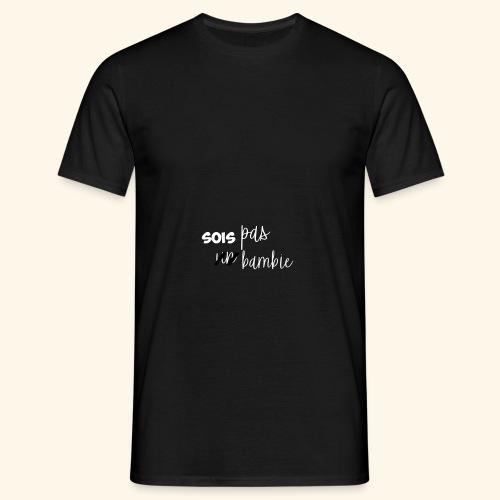 t-shirt Sois pas un bambie - T-shirt Homme