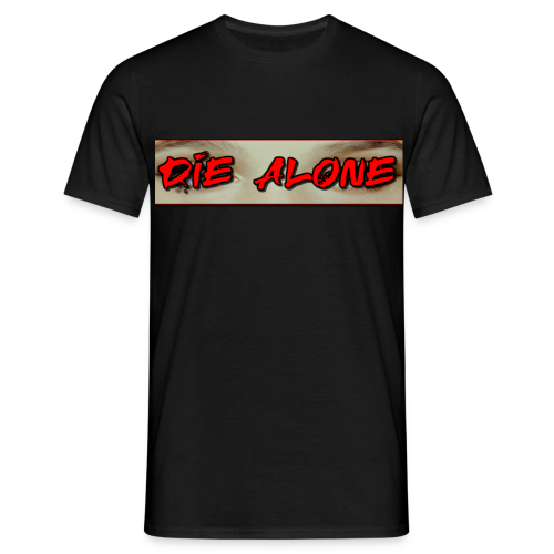 DIE ALONE - Herre-T-shirt