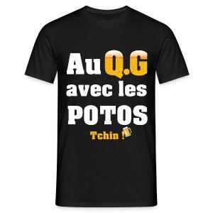 Tous au QG !!! - T-shirt Homme