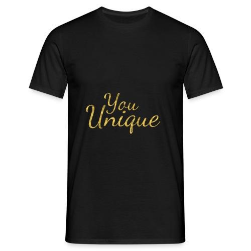 You unique - Men's T-Shirt