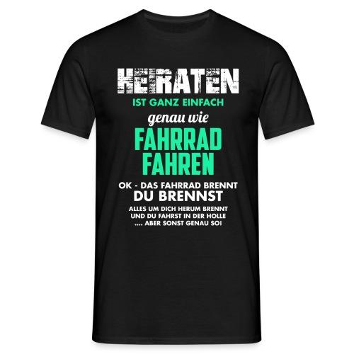 Heiraten - Männer T-Shirt