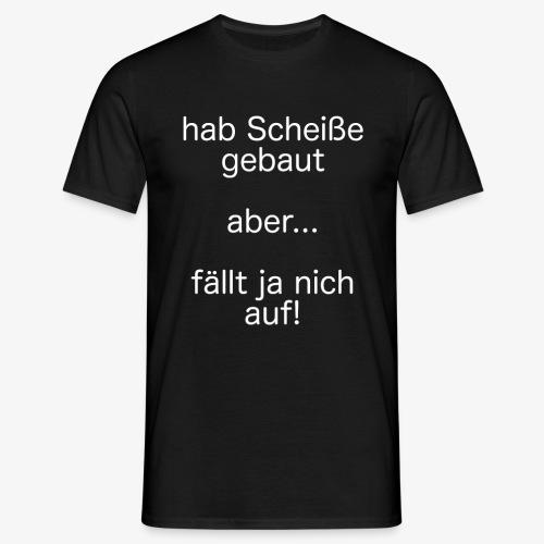 fällt ja nich auf! - weiß - Männer T-Shirt