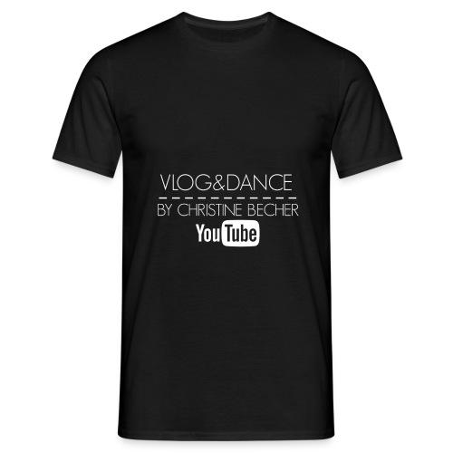 VLOG&DANCE by Christine Becher White - Männer T-Shirt