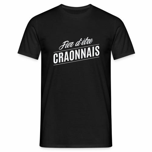 Fier d'être Craonnais - T-shirt Homme