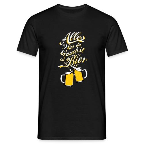 Du brauchst Bier! - Männer T-Shirt