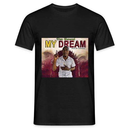 my dream - Men's T-Shirt