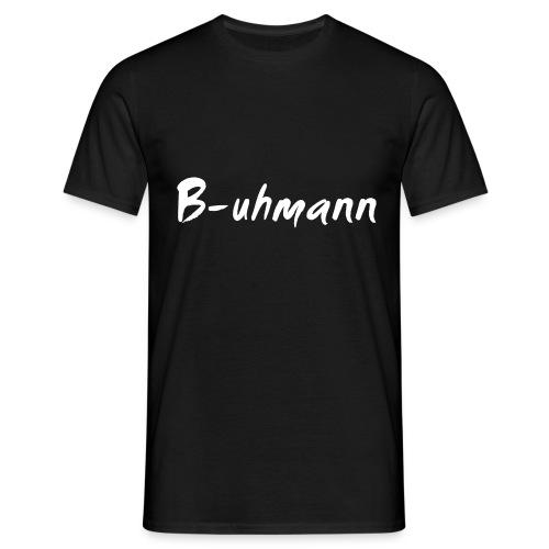 buhmann fun shirt - Männer T-Shirt