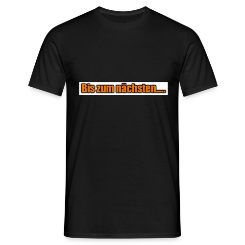 Lord of Treasure bis zum nächsten - Männer T-Shirt