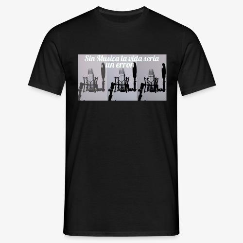 La vida sin musica - Camiseta hombre