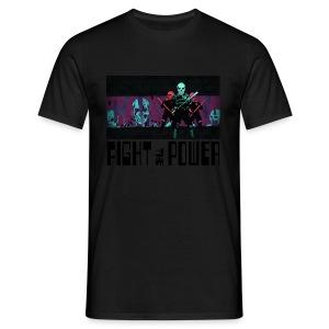 Fight The Power - Men's T-Shirt
