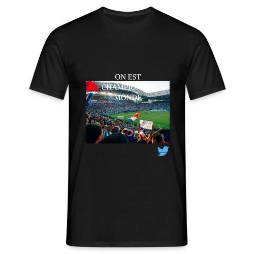 ON EST CHAMPION DU MONDE - T-shirt Homme