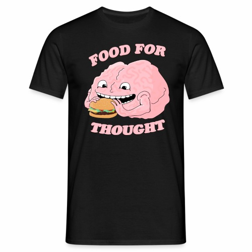 Food For Thought - Men's T-Shirt