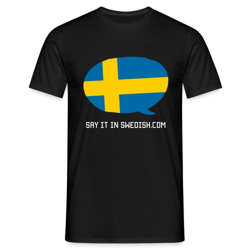 Say It In Swedish - Men's T-Shirt