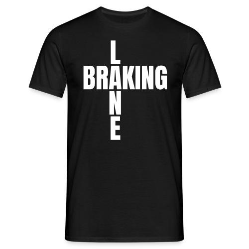 Braking Lane black - Männer T-Shirt