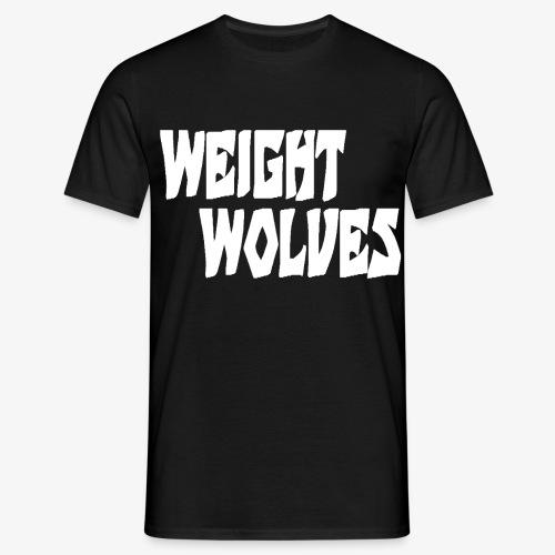 WEIGHT WOLVES FINAL WHITE - Männer T-Shirt
