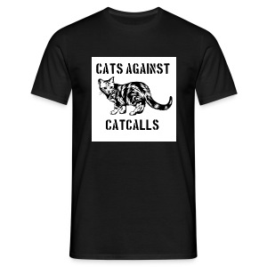 Cats against catcalls - Men's T-Shirt