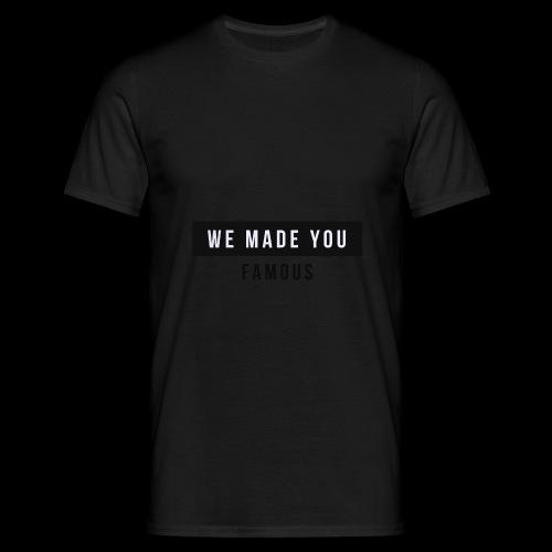 Famous Drop - Limited - Men's T-Shirt