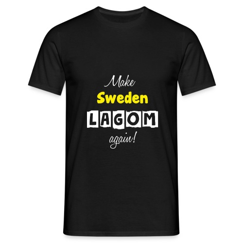 Make Sweden LAGOM again! - T-shirt herr
