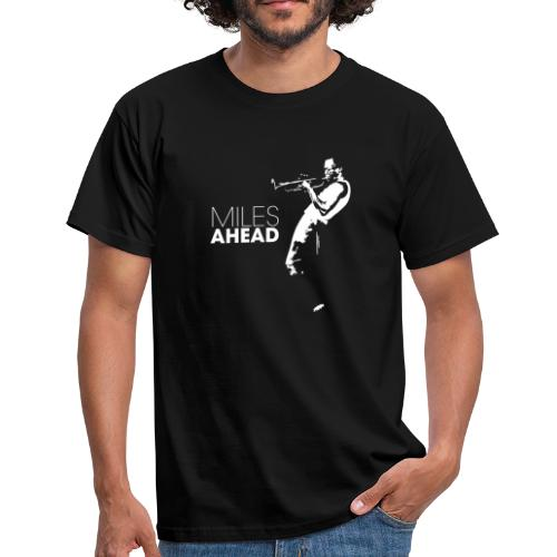 miles ahead white - Mannen T-shirt