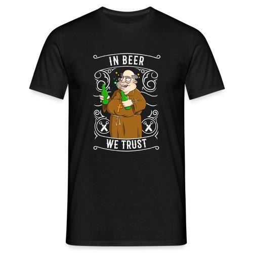 In Beer we trust - Männer T-Shirt