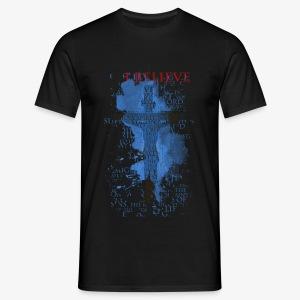 I believe / wierzę - Koszulka męska