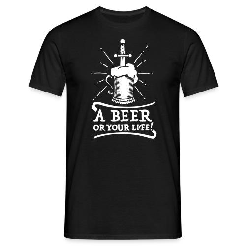 la bière ou la vie - T-shirt Homme