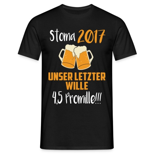 Stoma 2017. Unser letzter WIlle 4,5 Promille. - Männer T-Shirt