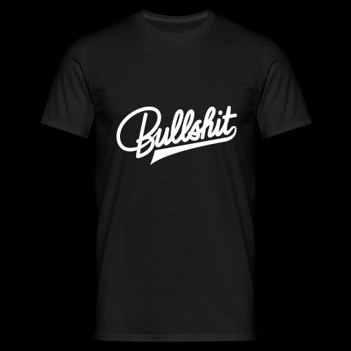 Bullshit - T-shirt Homme