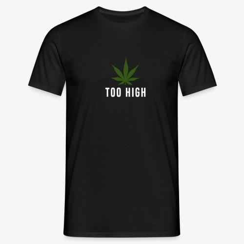 too high design - Mannen T-shirt