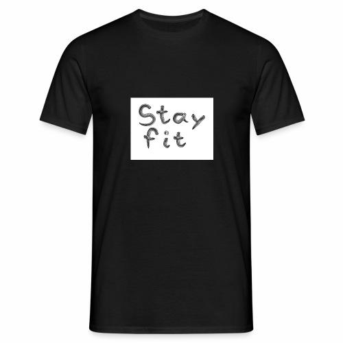 Stay Fit - Männer T-Shirt