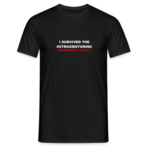 I SURVIVED THE #STROOMSTORING - Mannen T-shirt