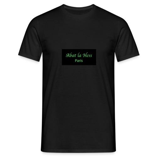 Abat la Hess - T-shirt Homme