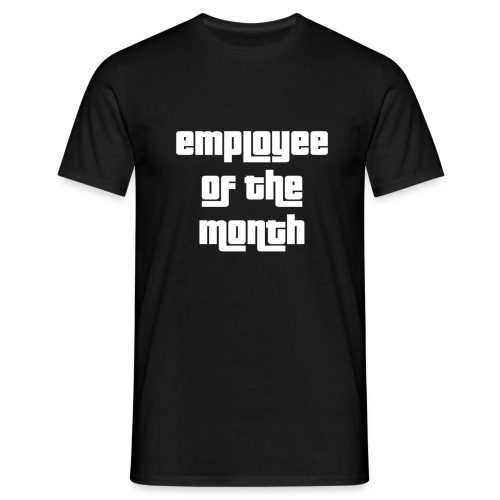 employee of the month - Miesten t-paita