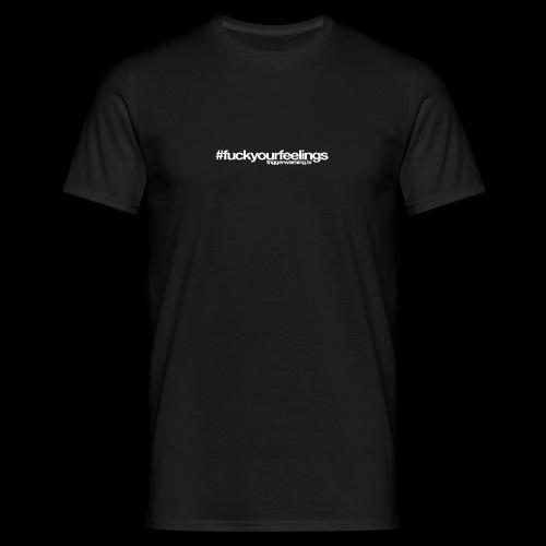 Trigger Warning Motto! - Men's T-Shirt