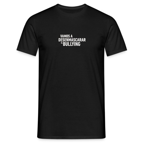 bullying not - Camiseta hombre