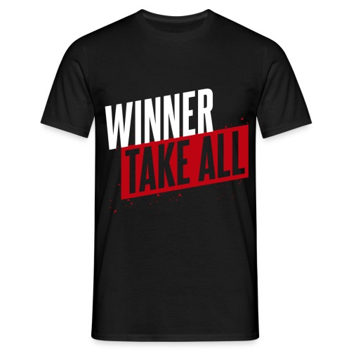 Winner take ALL - Männer T-Shirt