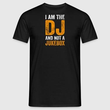 JE SUIS LE DJ ET PAS JUKEBOX - DJ T-SHIRT - T-shirt Homme